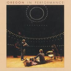 Oregon - In Performance (2 LP / Gatefold)