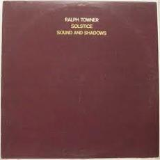 Towner, Ralph - Solstice / Sound And Shadows