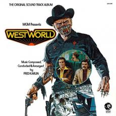 Karlin, Fred - Westworld - The Original Sound Track Album