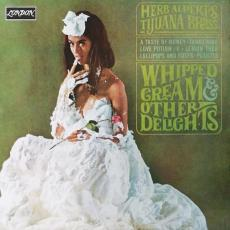 Alpert, Herb & The Tijuana Brass - Whipped Cream & Other Delights