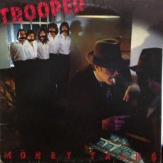 Trooper - Money Talks