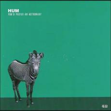Hum - You\'d Prefer An Astronaut [re]