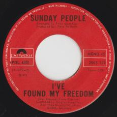 Sunday People - I\'ve Found My Freedom / Stay Together