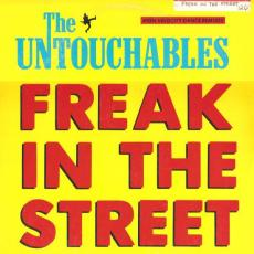 Untouchables, The - Freak In The Street