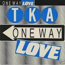 Tka - One Way Love