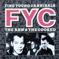 Fine Young Cannibals - The Raw & The Cooked ( Hairlines )