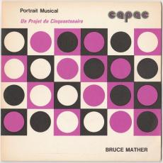 Mather, Bruce - Portrait Musical Capac : Bruce Mather [ep / 33rpm]