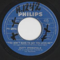Springfield, Dusty - You Don\'t Have To Say You Love Me [vg]