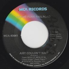 Grand Funk Railroad - Just Couldn\'t Wait / Out To Get You