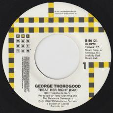 Thorogood, George - Treat Her Right / You Can\'t Catch Me