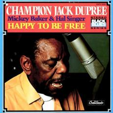 Dupree, Champion Jack - Happy To Be Free