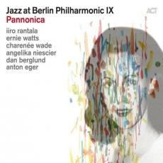 Jazz At Berlin Philharmonic Ix - Pannonica - Tribute To The Jazz Baroness