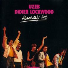Uzeb And Didier Lockwood - Absolutely Live