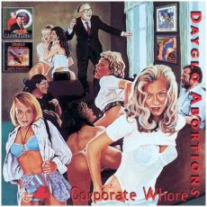 Dayglo Abortions - Corporate Whores [re]