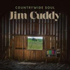 Cuddy, Jim ( Blue Rodeo ) - Countrywide Soul