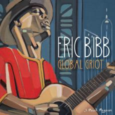 Bibb, Eric - Global Griot