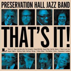 Preservation Hall Jazz Band - That\'s It
