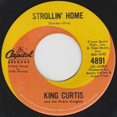 King Curtis & The Noble Knights - Strollin\' Home / Mess Around