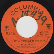 Riley, Billy Lee - I Got A Thing About You Baby