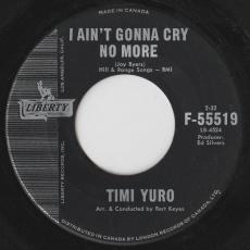 Yuro, Timi - The Love Of A Boy / I Ain\'t Gonna Cry No More