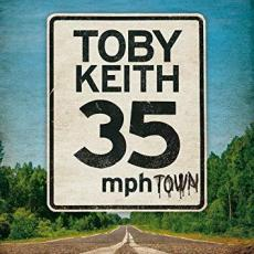 Keith, Toby - 35 Mph Town (re)