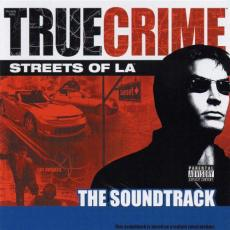 Various - True Crime: Streets Of La ( The Soundtrack )