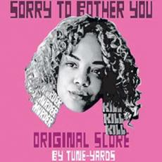Tune-yards - Blackfriday2019 - Sorry To Bother You- Original Score