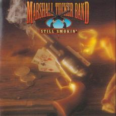 Tucker, Marshall Band - Still Smokin\'