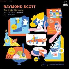 Scott, Raymond - Blackfriday2019 - The Jingle Workshop: Midcentury Musical Miniatures 1951-1965 ( 2lp )