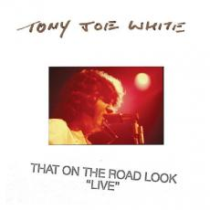 White, Tony Joe - Blackfriday2019 - That On The Road Look ( 2lp )