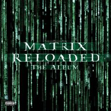 Various - Blackfriday2019 - Matrix Reloaded ( Music From The Motion Picture ) ( 3lp Transparent Green Vinyl )