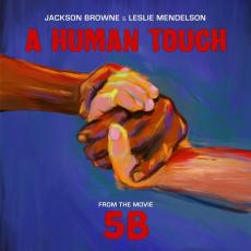 Browne, Jackson & Leslie Mendelson - Blackfriday2019 - A Human Touch ( 12in / 180g )