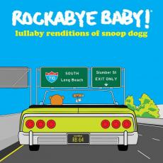 Rockabye Baby! - Blackfriday2019 - Lullaby Renditions Of Snoop Dogg ( Colored Vinyl )