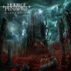Hour Of Penance - Misotheism