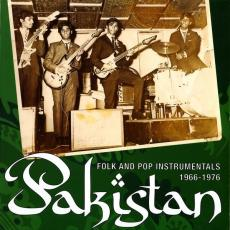 Various - Pakistan: Folk And Pop Instrumentals 1966-1976