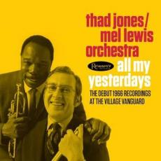 Jones, Thad & Mel Lewis Jazz Orchestra - Blackfriday2019 - All My Yesterdays (3lp/180g/Gatefold)