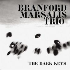 Marsalis, Branford Trio - The Dark Keys