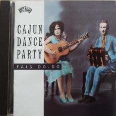 Various - Cajun Dance Party: Fais Do-do