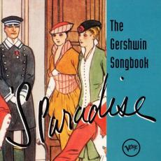 Gershwin - S Paradise: The Gershwin Songbook (the Instrumentals)