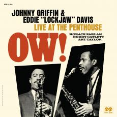 Griffin, Johnny & Eddie Lockjaw Davis - Blackfriday2019 - Ow! Live At The Penthouse (2 LP)