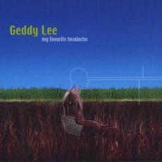 Lee, Geddy - Blackfriday2019 - My Favorite Headache (2 LP)