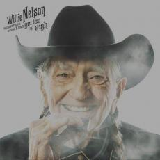 Nelson, Willie - Blackfriday2019 - Sometimes Even I Can Get Too High B/W It\'s All Going To Pot