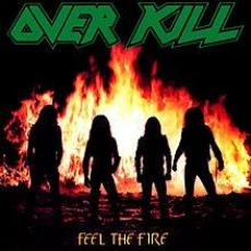Overkill - Feel The Fire [ Re ]