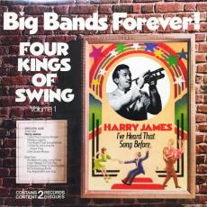 James, Harry / Kay Kyser - Big Bands Forever! Four Kings Of Swing, Volume 1 (2lp)