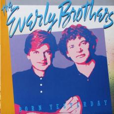 Everly Brothers, The - Born Yesterday