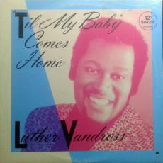 Vandross, Luther - \'til My Baby Comes Home ( Sealed )
