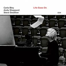 Bley, Carla / Andy Sheppard / Steve Swallow - Life Goes On