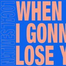 Local Natives - Rsd2020 - When Am I Gonna Lose ( 7\
