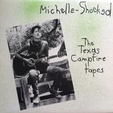 Shocked, Michelle - The Texas Campfire Tapes