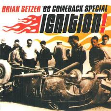 // Setzer, Brian & \'68 Comeback Special - Ignition ( 180g / Transparent Yellow Vinyl + Download / Gatefold )